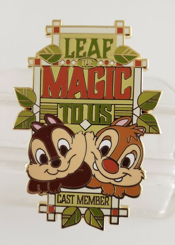 DISNEY CAST MEMBER LEAF THE MAGIC TO US with CHIP & DALE PIN-FREE SHIPPING!