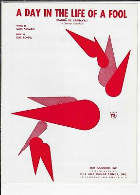 1964 LUIZ BONFA & CARL SIGMAN Sheet Music A DAY IN THE LIFE OF A FOOL Bossa (A Day In The Life Piano Sheet Music)