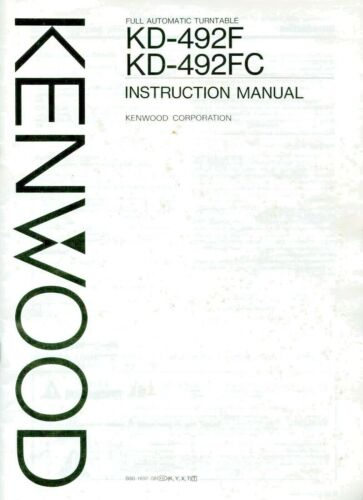 ORIGINAL Kenwood KD-492-F Turntable Owners Instruction Manual in very good cond.
