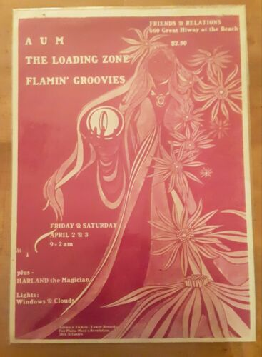 AUM Loading Zone Flamin Groovies 1971 San francisco Great Hiway Concert Poster