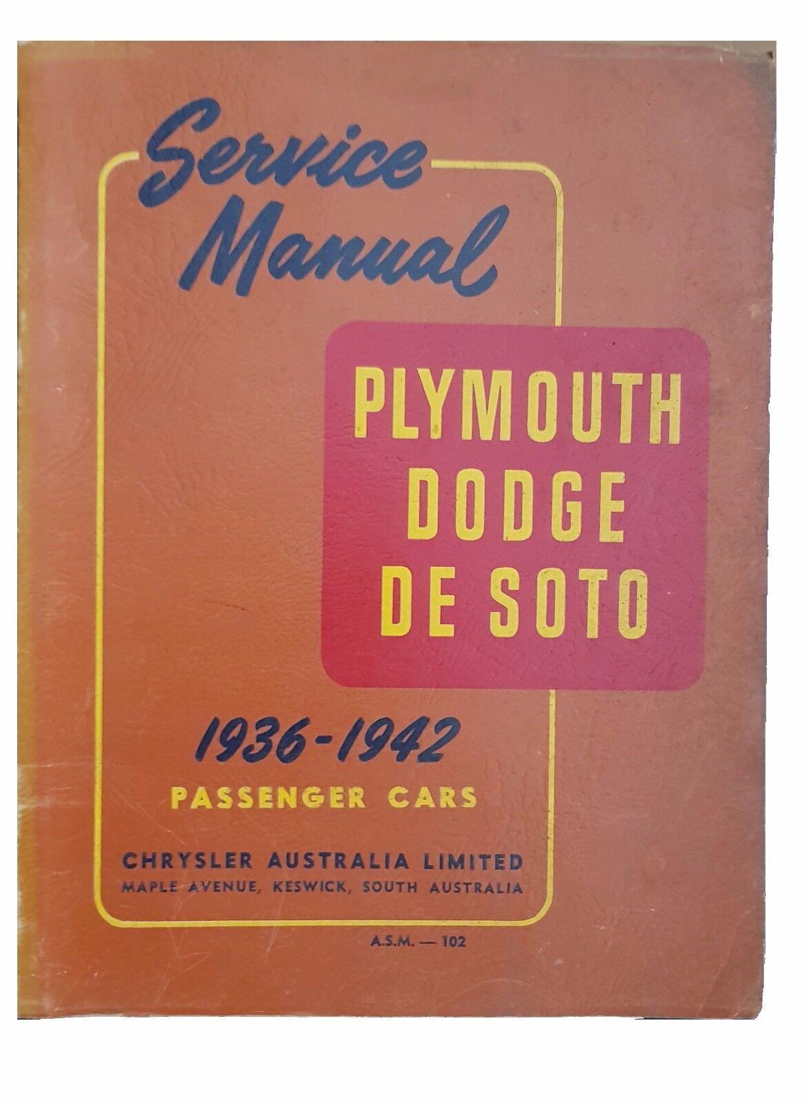Chrysler Plymouth Dodge De Soto 1936-1942 Passenger Car Service Manual