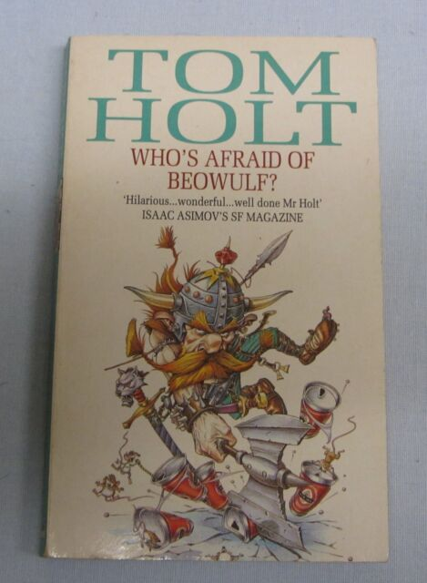 Who's Afraid of Beowulf? by Tom Holt (pbk)