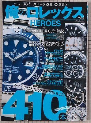 My ROLEX Heroes Japanese Magazine 2014 SUBNARINER OYSTER MILGAUSS GMT MASTER