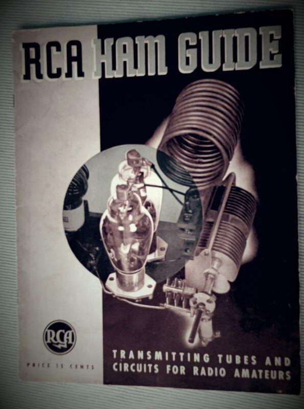Vtg 1940 RCA HAM GUIDE TRANSMITTING TUBES & CIRCUITS FOR RADIO AMATEURS BOOKLET