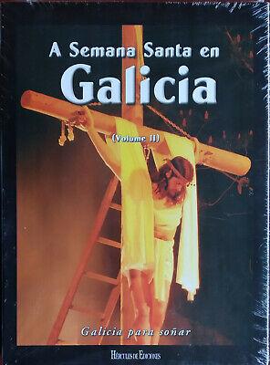 LIBRO A SEMANA SANTA EN GALICIA VOLUMEN 2 ED LUJO 2008 HERCULES...