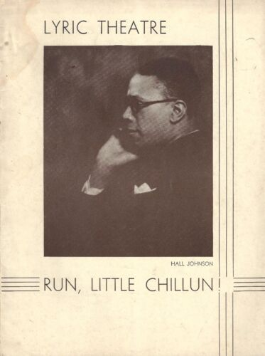 "Hall Johnson ""RUN, LITTLE CHILLUN!"" Fredi Washington / Jack Carr 1933 Playbill"