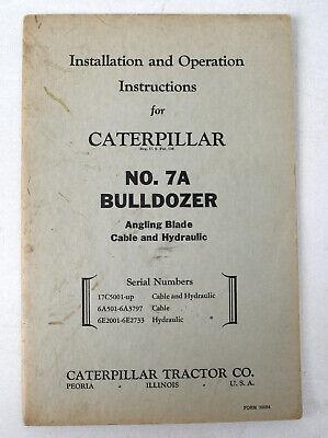 Vtg Caterpillar Installation Operation Instructions - No. 7a Bulldozer - Look