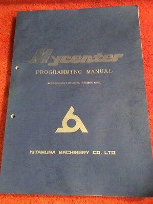 Mycenter Kitamura Machinery Co. Cnc Control Programming Manual