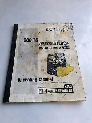 Thermalarc 0-4859 Operating Manual 300ts Arcmaster Inverter Arc Welder