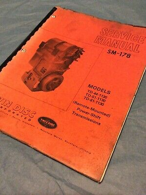 Twin Disc Td-44-1130 Td-51-1130 Td-61-1130 Service Manual Sm-178 Book Guide Shop