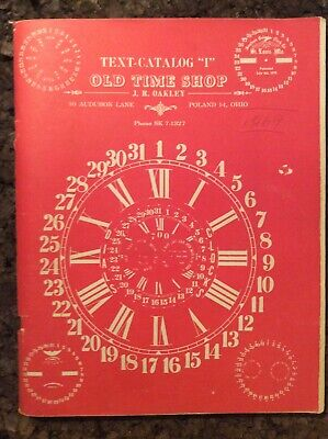 Vintage Old Time Shop Text Catalog I By JR Oakley 1965 Clock Repair (Oakley Shopping)
