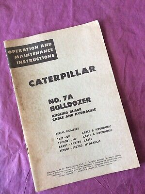 Caterpillar Vintage No. 7a Bulldozer Operation Maintenance Manual D7 Shop Guide