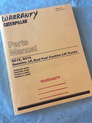 Caterpillar Cat Gc15 Gc18 Gas Lp Forklift Lift Truck Parts Catalog Manual Book