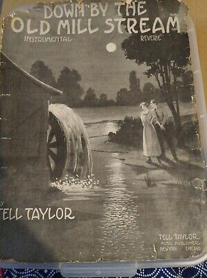 Down By The Old Mill Stream - 1912 sheet music - by Tell Taylor, Old Mill cover (Down By The Old Mill Stream Sheet Music)