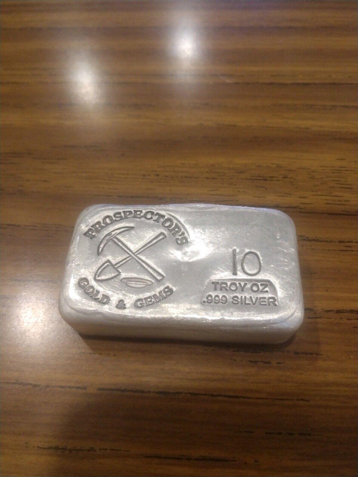 Prospector s Gold Gems 10 Troy Ounces Silver Bar .999 Silver - FREE SHIP - $265.00