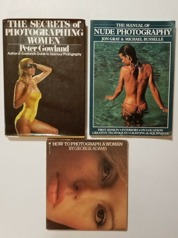 Lot of 3 Books Of How To Photograph Women : Gray & Busselle - Gowland - Adams