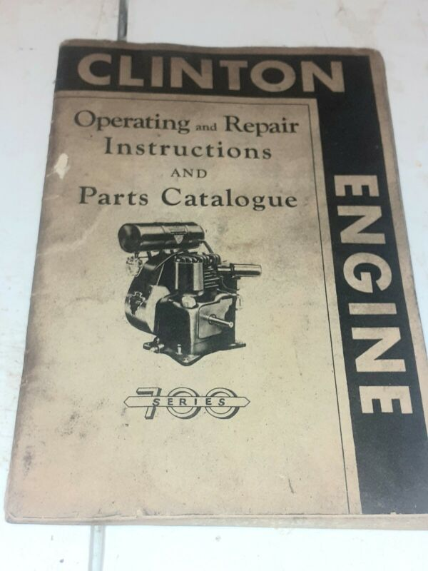 Vintage Clinton Engine Series 700 Operating and Repair Manual