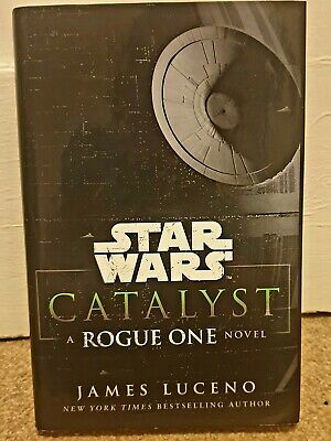 Star Wars: Catalyst: A Rogue One Novel by James Luceno (Hardback, 2016)