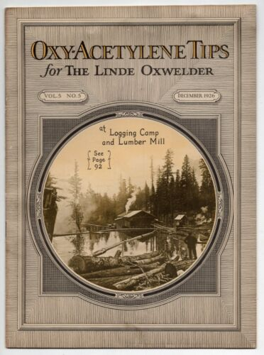 "1926 Vintage Welding Magazine: ""Oxy-Acetylene Tips For The Linde Oxwelder"""
