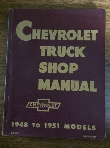 Chevrolet Truck Shop Manual 1948 to 1951 Models – Original