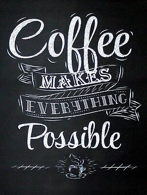 Coffee Makes Everything Possible, Retro metal Sign/Plaque Wall vintage / Gift