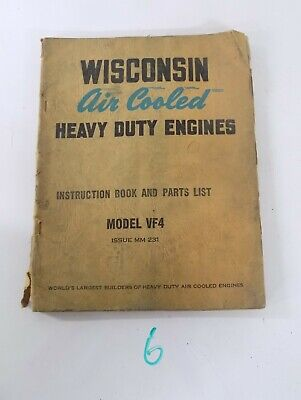 Wisconsin Air Cooled Heavy Duty Engines Ve4 Vf4 Mm 231-a Instruction Parts Book