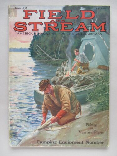 Field & Stream Magazine - June, 1917 ~~ Field and Stream