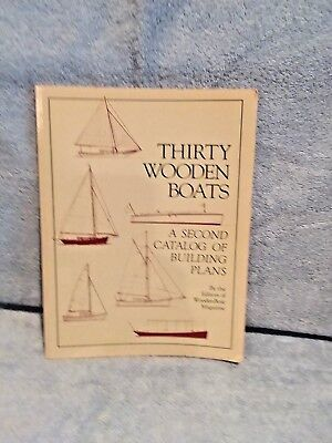 Thirty Wooden Boats: A Catalog of Building Plans by WoodenBoat Magazine; Plans