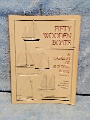Fifty Wooden Boats: A Catalog of Building Plans, Vol.1 by WoodenBoat Magazine