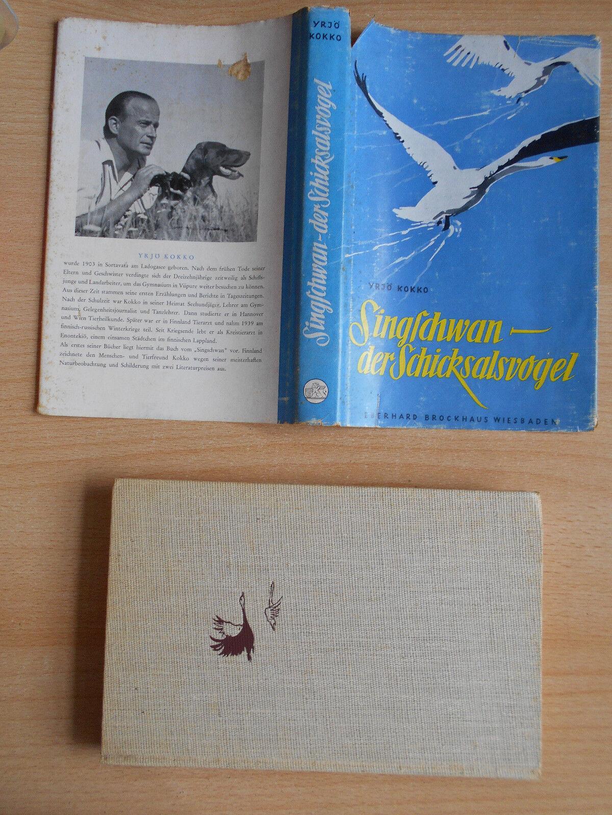 Kokko , Yrjö Singschwan - Der Schicksalsvogel das Wunder in Ultima Thule