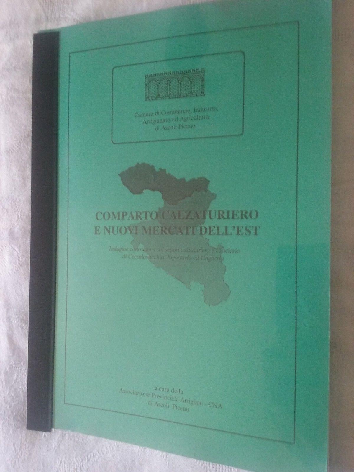 Comparto calzaturiero e nuovi mercati dell'Est - AA.VV. - Ed. CNA 1991