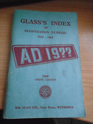Glass's Index of Registration Numbers 1949 - 1960: Spring Edition 1960: