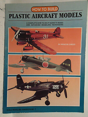 Kalmbach How To - KALMBACH #12072 HOW TO BUILD PLASTIC AIRCRAFT MODELS BY ROSCOE CREED