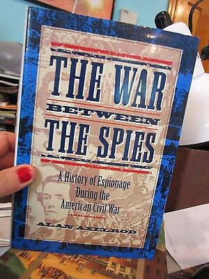 The war between the spies by Alan Axelrod hardcover with dust jacket - LUDLOT