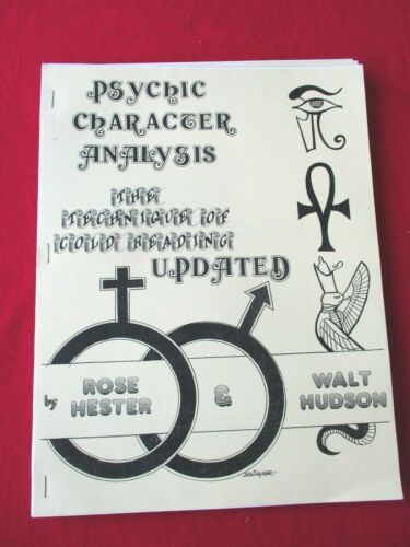 Psychic & Character Analysis Rose Hester Walt Hudson