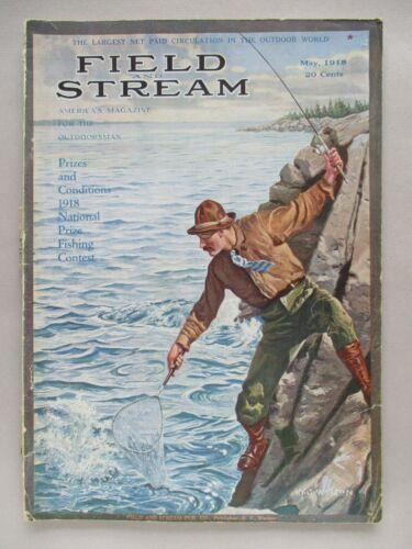 Field & Stream Magazine - May, 1918 ~~ Field and Stream