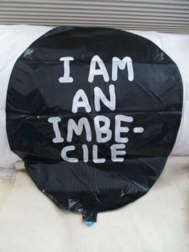 """BANKSY ORIGINAL DISMALAND """"I AM AN IMBECILE"""" BALLOON, NEW, NEVER INFLATED"""