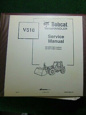 Bobcat V518 Versahandler Service Repair Shop Manual Sn 367611001 367711001