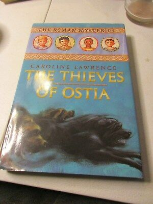 The Roman Mysteries: The Thieves of Ostia 1 by Caroline Lawrence (2002,