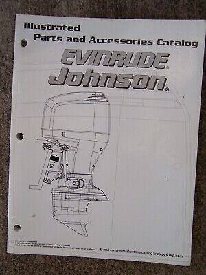 2005 Evinrude Johnson Outboard Motor Illustrated Parts & Accessories Catalog  -