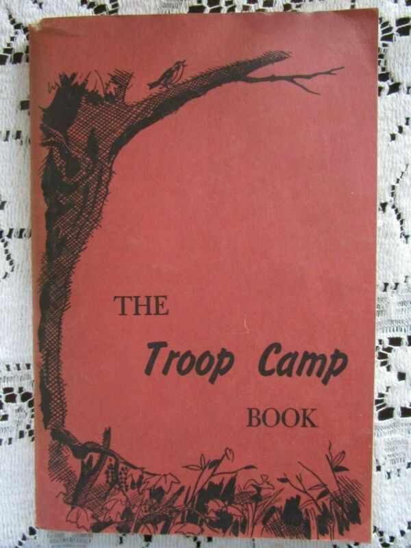 The Troop Camp Book~Vintage Girl Scouts Paperback~1951~Guide~Camping