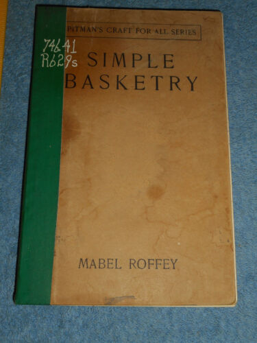SIMPLE BASKETRY by Mabel Roffey Pitman