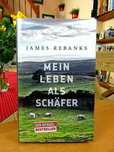 """James Rebanks    """"Mein Leben als Schäfer""""   gebundene Ausgabe, neu, OVP"""