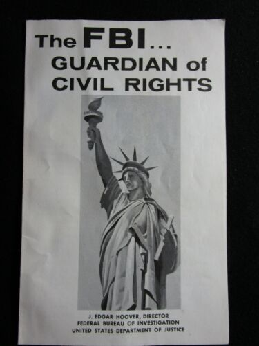 1964 Government Booklet: The FBI...Guardian of Civil Rights – J. Edgar Hoover