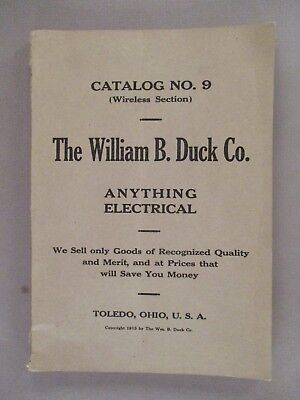 Wm. Duck CATALOG #9 - 1915 ~~ anything electrical