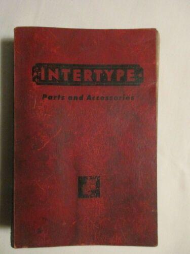 Intertype - Parts & Accessories - 1957