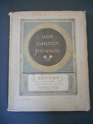 Vintage Magazine, Our Garden Journal, Autumn 1920, illustrated and quarterly