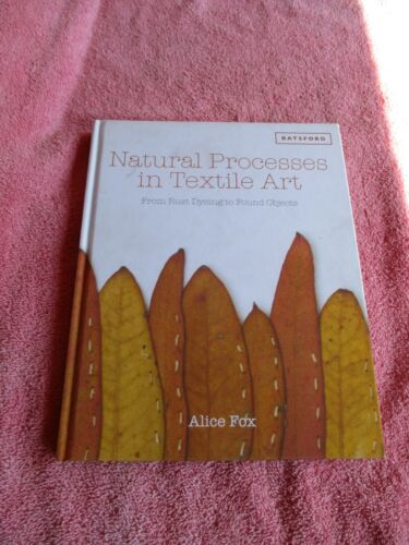 natural processes in textile art book, 2015