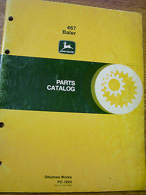 Vintage John Deere Parts Manual - 467 Hay Baler - 1981