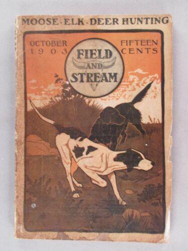 Field & Stream - October, 1903 ~~ Field and Stream